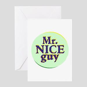 Mr. Nice Guy Greeting Cards