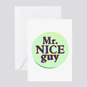 Mr Nice Guy Greeting Cards