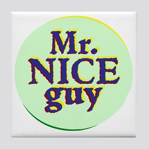 Mr. Nice Guy Tile Coaster
