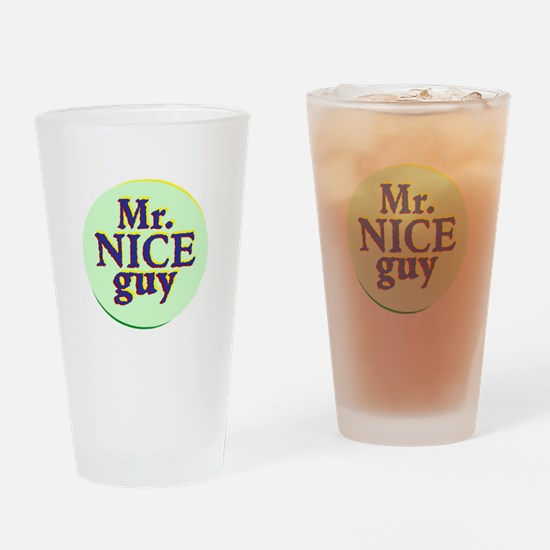 Mr. Nice Guy Drinking Glass