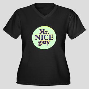 Mr. Nice Guy Plus Size T-Shirt