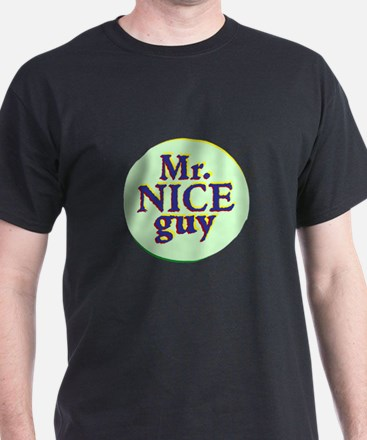 Mr. Nice Guy T-Shirt