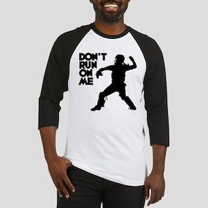 DON'T RUN Baseball Jersey