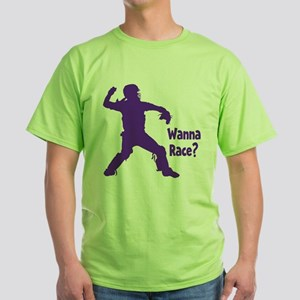 WANNA RACE? Green T-Shirt