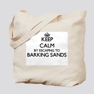 Keep calm by escaping to Barking Sands Ha Tote Bag