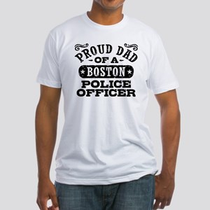 Proud Dad of a Boston Police Office Fitted T-Shirt