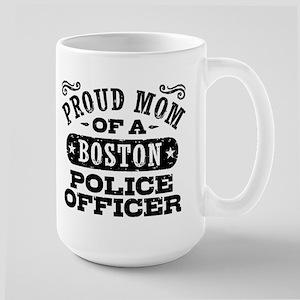 Proud Mom of a Boston Police Officer Large Mug