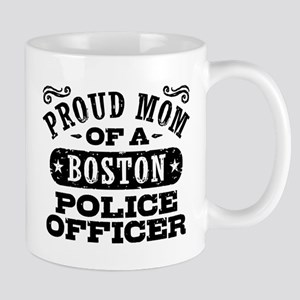 Proud Mom of a Boston Police Officer Mug