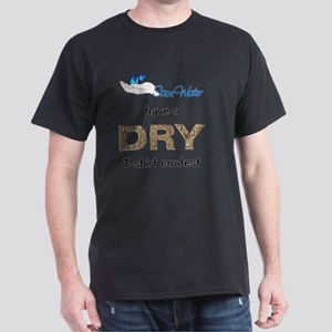 SAVE WATER have a DRY T shirt Contest T-Shirt