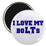 Love my boLTs Magnet
