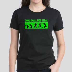SHALL NOT STEAL Women's Dark T-Shirt