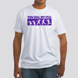 SHALL NOT STEAL Fitted T-Shirt