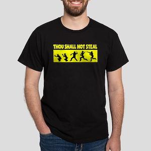 SHALL NOT STEAL Dark T-Shirt