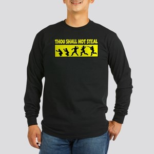SHALL NOT STEAL Long Sleeve Dark T-Shirt