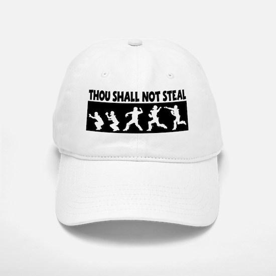 SHALL NOT STEAL Baseball Baseball Cap