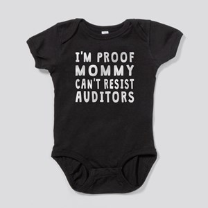 Proof Mommy Cant Resist Auditors Baby Bodysuit
