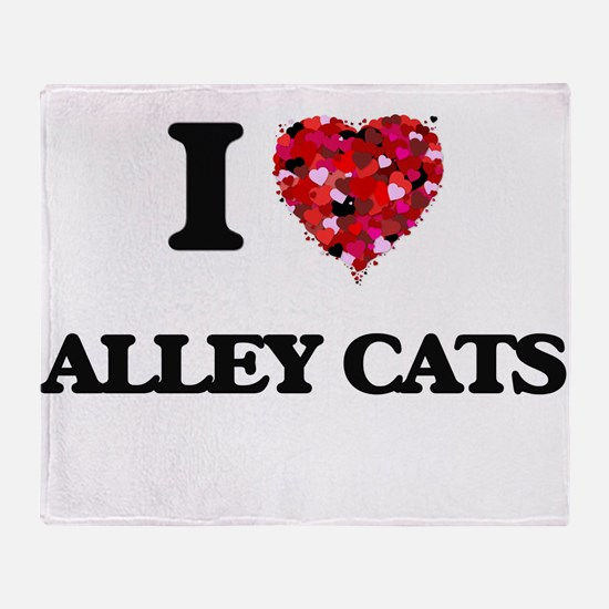 I love Alley Cats Throw Blanket