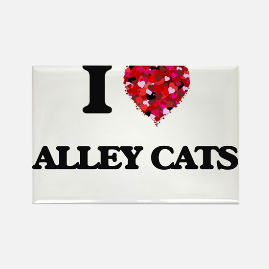 I love Alley Cats Magnets