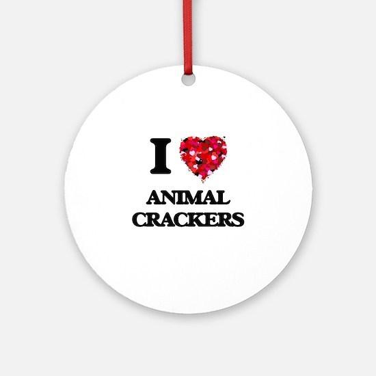 I love Animal Crackers Ornament (Round)