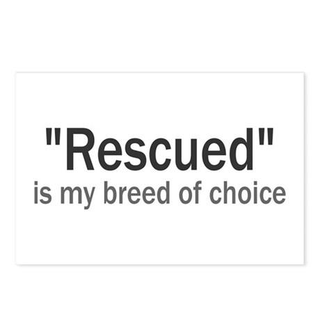 Rescued is My Breed Postcards (Package of 8)
