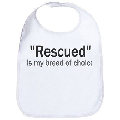 Rescued is My Breed Bib