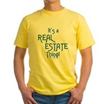 It's a Real Estate Thing! Yellow T-Shirt