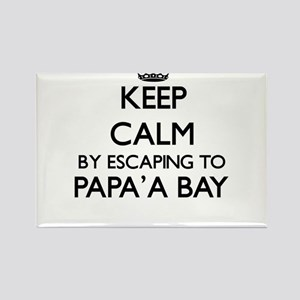 Keep calm by escaping to Papa'A Bay Hawaii Magnets