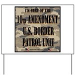 10thpatrol Yard Sign