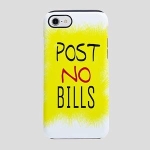 POST NO BILLS iPhone 8/7 Tough Case