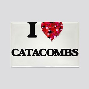 I love Catacombs Magnets