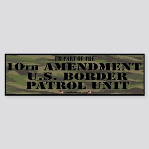 10thamendpatrol Bumper Sticker