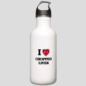 I love Chopped Liver Stainless Water Bottle 1.0L