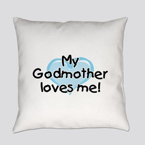 My Godmother loves me bl Everyday Pillow