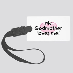 My Godmother loves me pk Large Luggage Tag