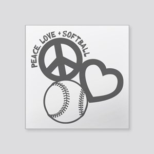 "PEACE-LOVE-SOFTBALL Square Sticker 3"" x 3"""
