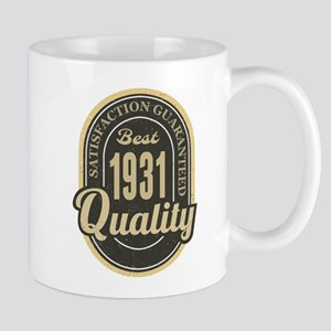 Satisfaction Guaranteed Best 1931 Quality Mugs