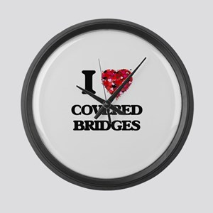 I love Covered Bridges Large Wall Clock