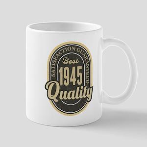 Satisfaction Guaranteed Best 1945 Quality Mugs