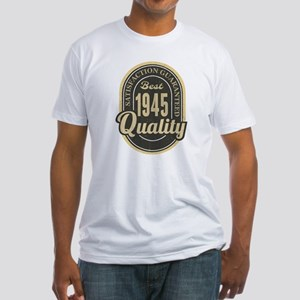 Satisfaction Guaranteed Best 1945 Quality T-Shirt