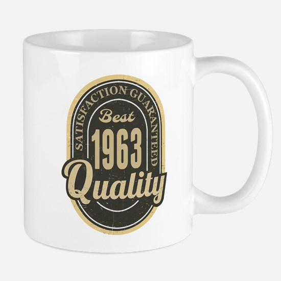 Satisfaction Guaranteed Best 1963 Quality Mugs