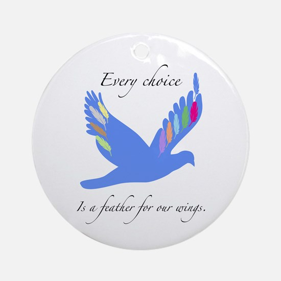 Feathers For Wings Gifts Ornament (Round)