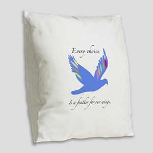 Feathers For Wings Gifts Burlap Throw Pillow