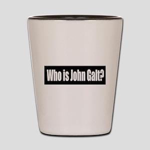 Who is John Galt? Shot Glass