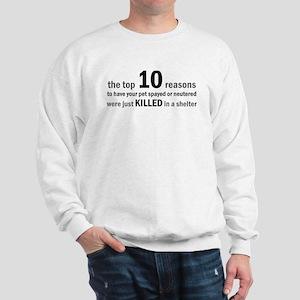 10 Reasons to Spay/Neuter Sweatshirt