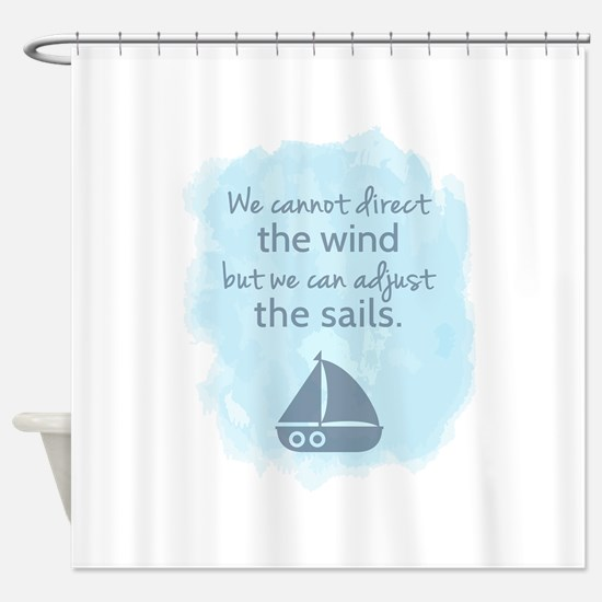 Nautical Sail boat Mentality Quote Shower Curtain