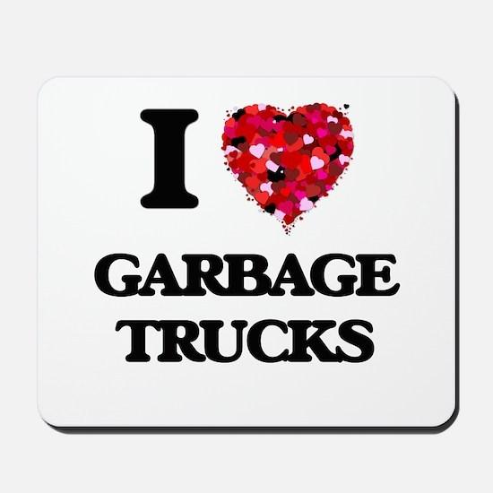 I love Garbage Trucks Mousepad