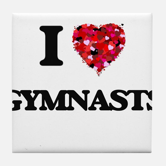 I love Gymnasts Tile Coaster