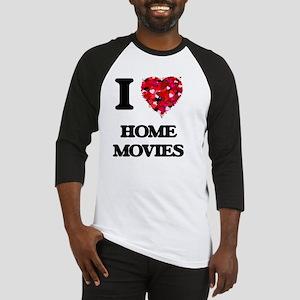 I love Home Movies Baseball Jersey