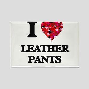 I love Leather Pants Magnets