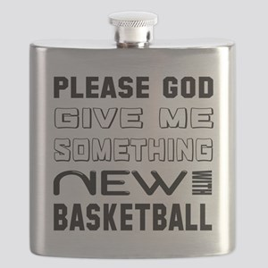 Please God Give Me Something New With Basket Flask